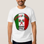 Cinco de Mayo - Ruiz Style Tee Shirt