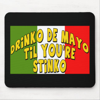 Cinco de Mayo Stinko T-shirts and Gifts Mouse Pad