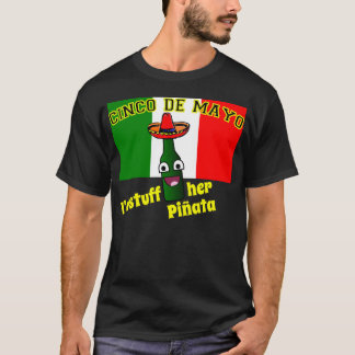 Cinco de Mayo, Stuff Her Pinata T-Shirt