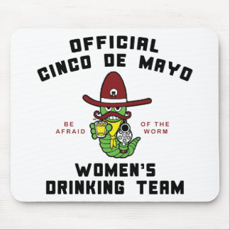 Cinco de Mayo Women s Drinking Team Mousepad