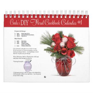Cinda's Do It Yourself Floral Cookbook Calendar #1
