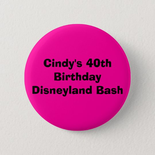 Cindy's 40th Birthday Disneyland Bash 6 Cm Round
