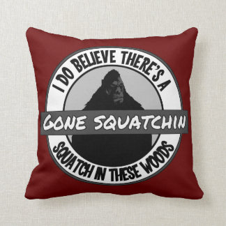 Circle - Gone Squatchin' - Squatch in these Woods Cushion