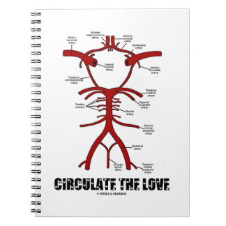 Circulate The Love (Circle Of Willis) Notebook