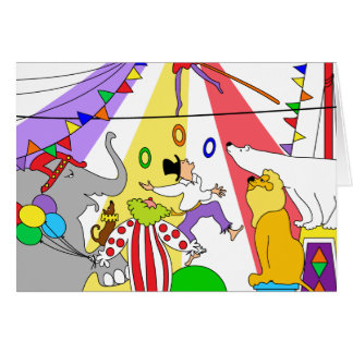 Circus,Circus! Happy Birthday! Card