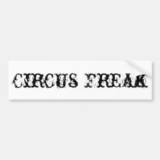 Circus Freak Bumper Sticker