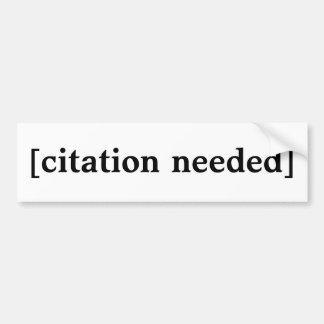 Citation Needed Bumper Sticker