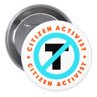 Citizen Activist Anti-Trump Button