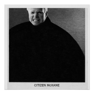 Citizen John McCain-Modern Citizen McKane Poster