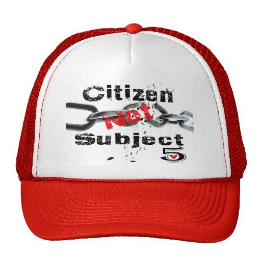 Citizen not Subject Hats