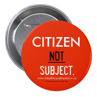 Citizen NOT Subject - Pin