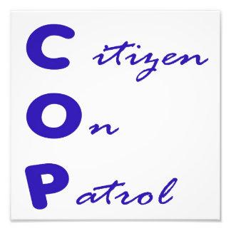 Citizen On Patrol Photo Print