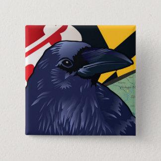 Citizen Raven, Maryland's Nevermore 15 Cm Square Badge