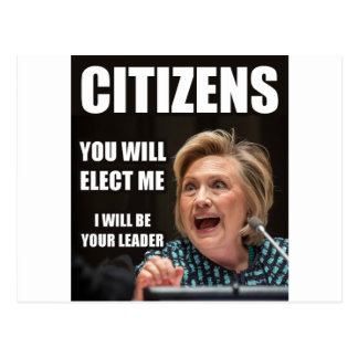 CITIZENS YOU WILL ELECT ME POSTCARD