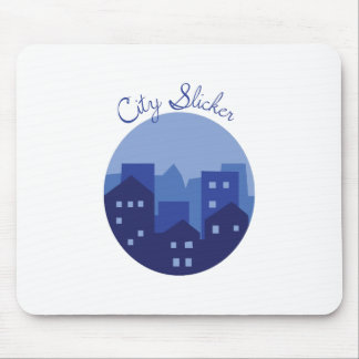 City Slicker Mouse Pad