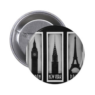citys of dream london Paris and ny Pinback Button