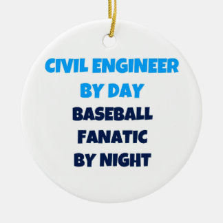 Civil Engineer by Day Baseball Fanatic by Night Christmas Ornament