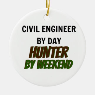 Civil Engineer by Day Hunter by Weekend Christmas Ornament