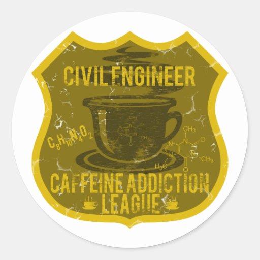 Civil Engineer Caffeine Addiction League Round Sticker