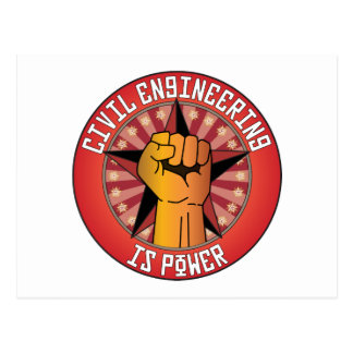 Civil Engineering Is Power Postcard
