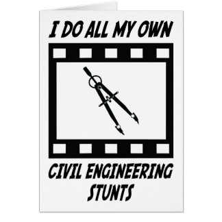Civil Engineering Stunts Greeting Card