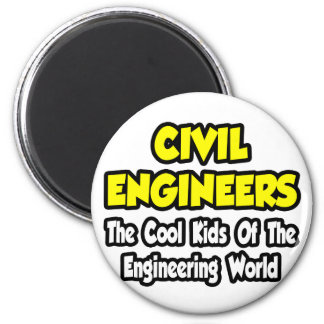 Civil Engineers...Cool Kids of Eng World 6 Cm Round Magnet