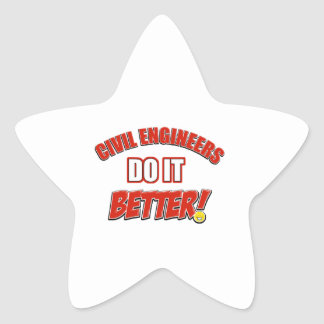 Civil Engineers do it better Stickers