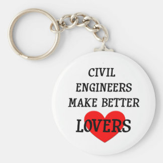 Civil Engineers Make Better Lovers Basic Round Button Key Ring