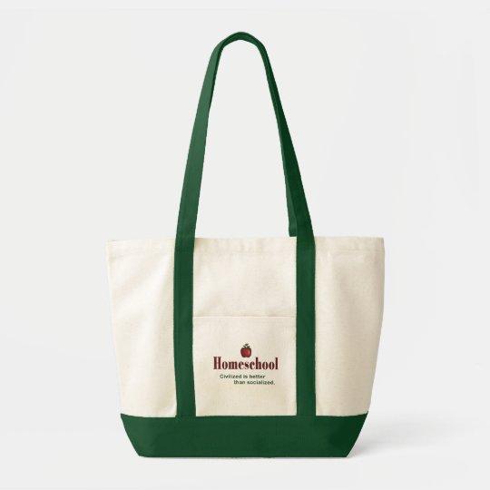 Civilised Is Better Than Socialised – Tote Bag