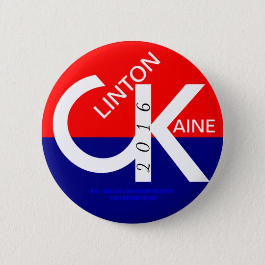 CK Clinton Kaine 2016 6 Cm Round Badge