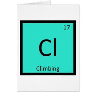Cl - Climbing Sports Chemistry Periodic Table Greeting Card