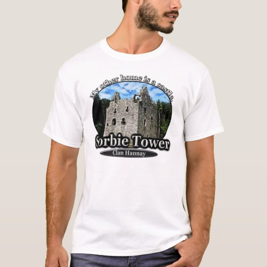 Clan Hannay Sorbie Tower Scottish Castle Home T-Shirt