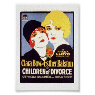 Clara Bow Esther Ralston Children Divorce poster