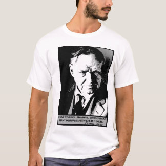 Clarence Darrow Never Killed A Man But . . . . T-Shirt
