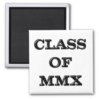 Class 0f 2010 square magnet