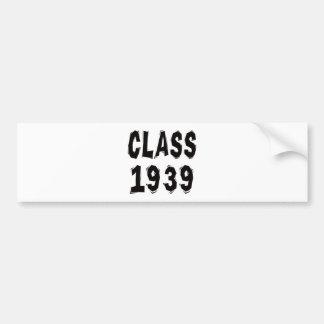 Class 1939 car bumper sticker
