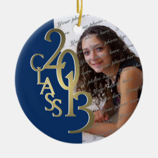 Class 2013 Graduation Photo Gold and Blue Round Ceramic Decoration