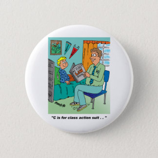 Class Action Cartoon Humor 6 Cm Round Badge
