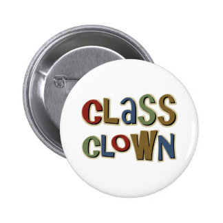 Class Clown 6 Cm Round Badge