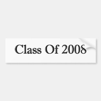 Class Of 2008 Bumper Stickers