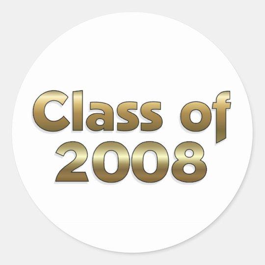 Class of 2008 - Gold Classic Round Sticker