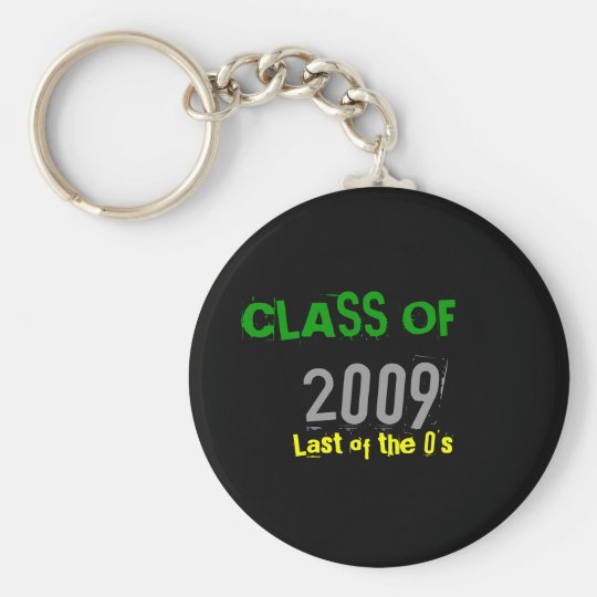 CLASS OF, 2009, Last of the 0's Basic Round Button Key Ring