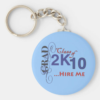 Class of 2010 HIRE ME Keychain