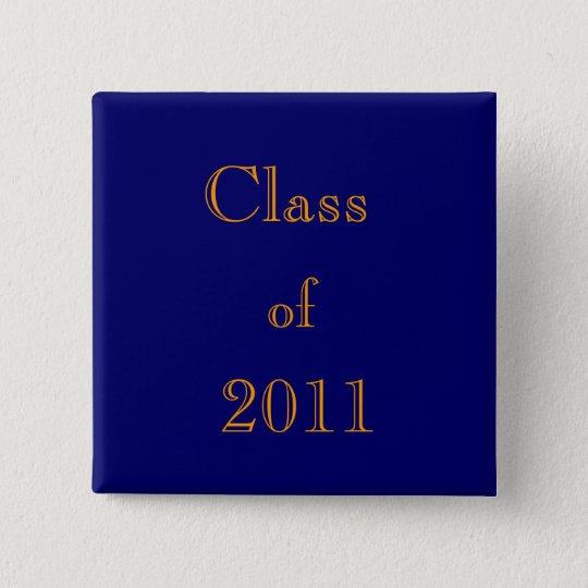 Class, of, 2011 15 cm square badge