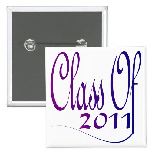 Class Of 2011 Button