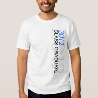 Class of 2012 Graduate T-Shirt