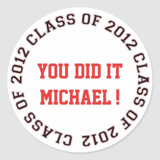 Class of 2012 school college graduation gift tag round sticker