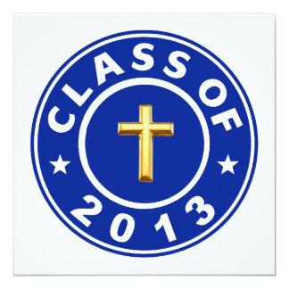 Class Of 2013 Christian Cross 13 Cm X 13 Cm Square Invitation Card