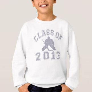 Class Of 2013 Hockey Goalie Sweatshirt