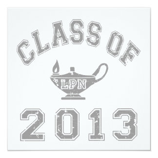 "Class of 2013 LPN - Grey 2 5.25"" Square Invitation Card"